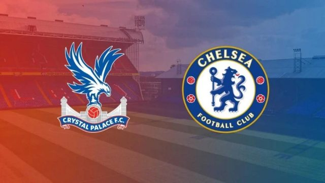 Soi kèo trận đấu Crystal Palace vs Chelsea